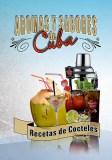 Aromas y sabores de Cuba: recetas de cócteles