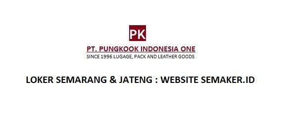 Loker Pt Pungkook Indonesia One Grobogan Staff Doc Staff