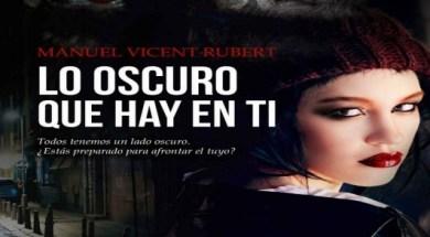 libro-lo-oscuro-que-hay-en-ti-manuel-vicent-rubert-pdf-D_NQ_NP_770106-MLV32274946360_092019-F