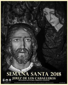 cartel 2018 semana santa de jerez de los caballeros jerez semanasantajerezana