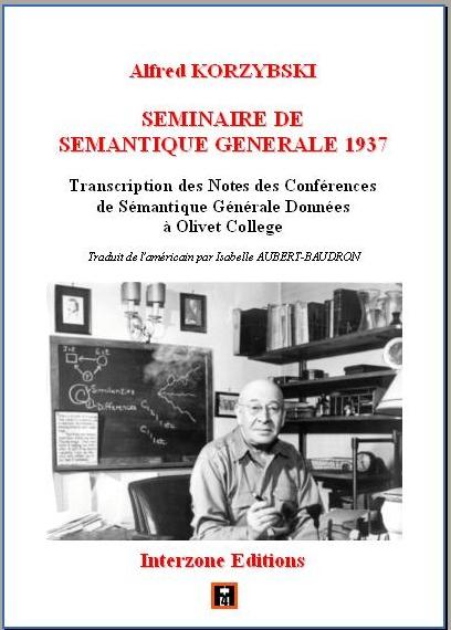 Korzybski: Séminaire de sémantique générale 1937
