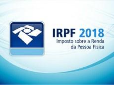Foram entregues mais de 10 milhões de declarações do IRPF 2018 O prazo de entrega vai até 30 de abril