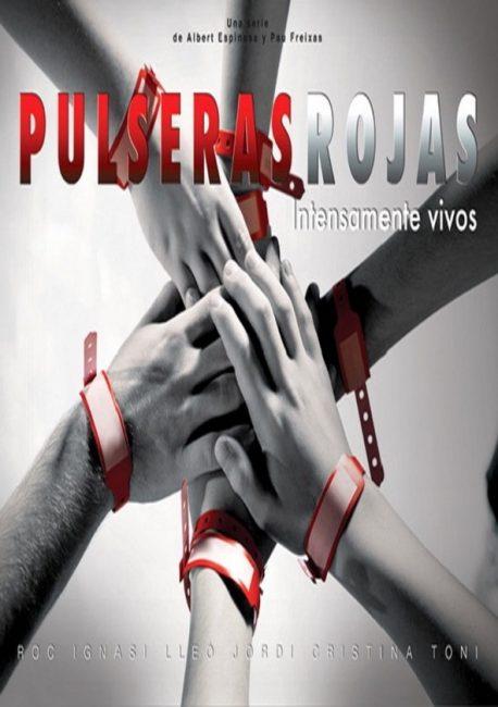 Cartel de Pulseras Rojas serie para ver en familia