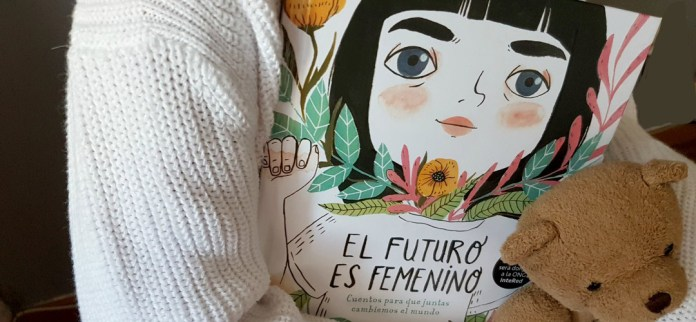 El futuro es femenino, Sara Cano; ¿Cómo sería un mundo igualitario, un mundo feminista?