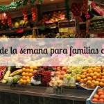 Agenda de la Semana para familias con ganas. Del 28 de abril al 4 de mayo