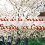 Agenda de la semana para familias con ganas. Del 2 al 9 de marzo