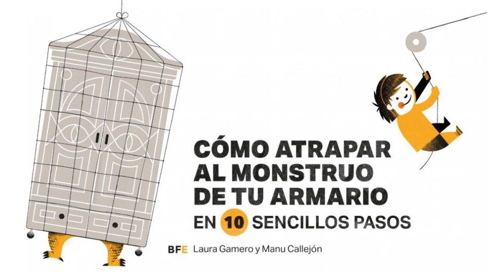 CÓMO ATRAPAR AL MONSTRUO DE TU ARMARIO EN 10 SENCILLOS PASOS