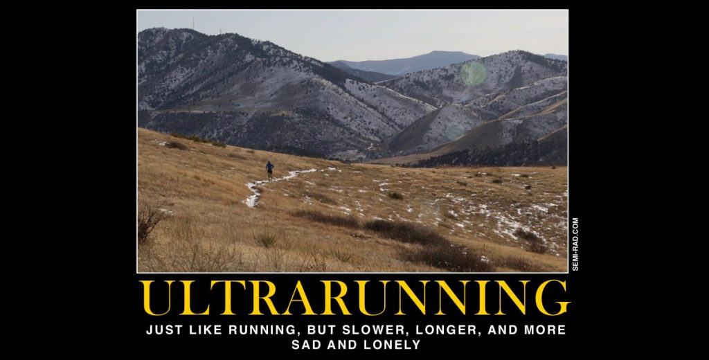 Motivational Posters For Ultrarunners