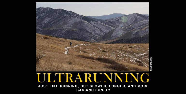 Motivational Posters For Ultrarunners - semi-rad com