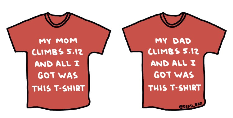 """drawing of shirts that say """"my mom climbs 5.12 and all I got was this t-shirt"""""""