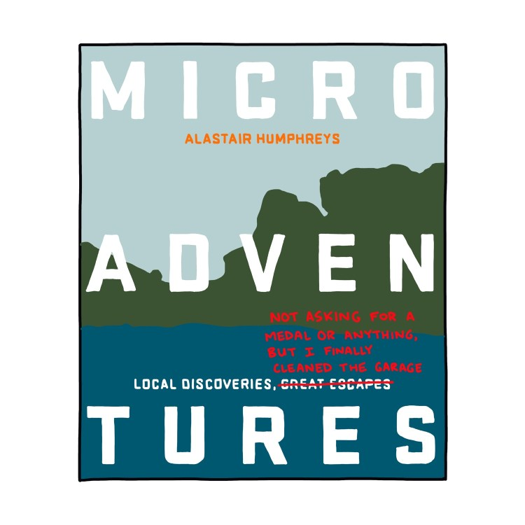 hand-drawn edited cover of Microadventures by Alastair Humphreys