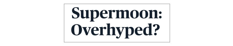 """screen capture of headline about """"overhyped"""" supermoon"""