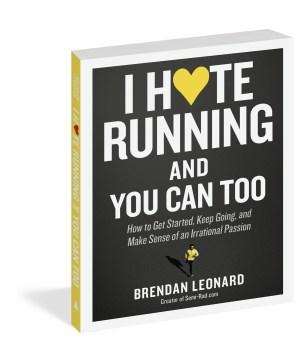 I Hate Running book by Brendan Leonard