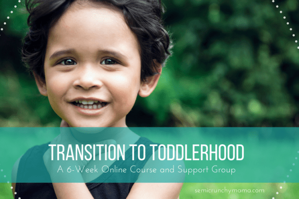 Transition to Toddlerhood