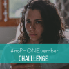 Join us for the #noPHONEvember challenge to be more mindful about phone use