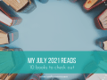 my July 2021 reading list