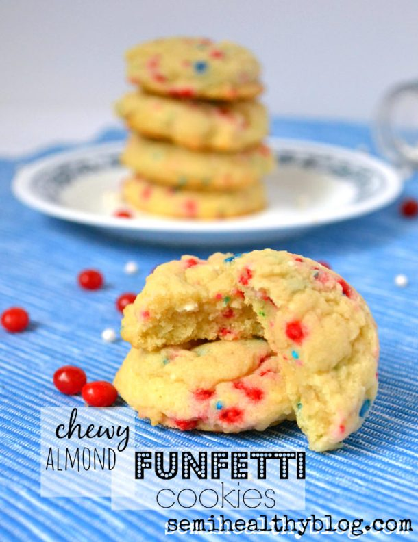Chewy Almond Funfetti Cookies + 7 Happy Things