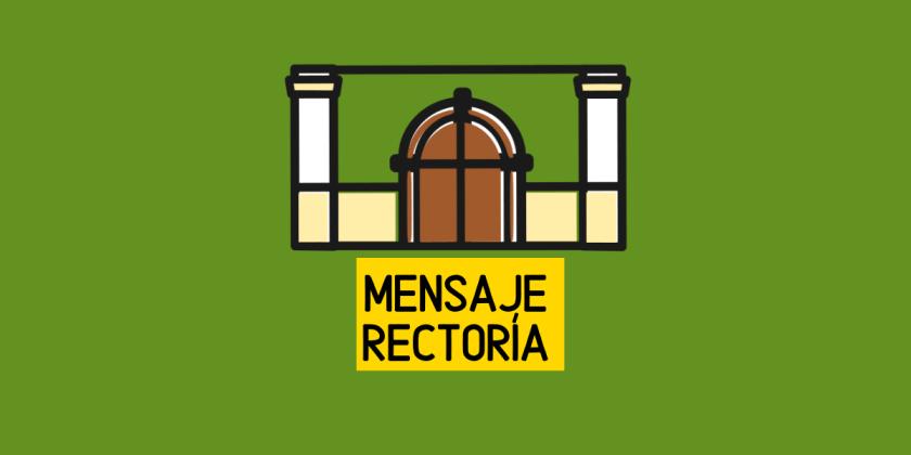 MENSAJE RECTORÍA