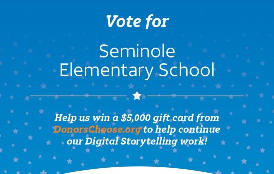 Donor's Choose – Vote for Seminole Elementary