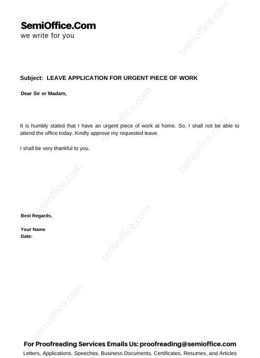 LEAVE APPLICATION FOR URGENT PIECE OF WORK