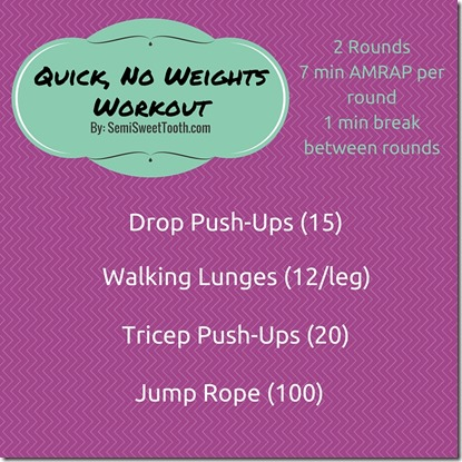 Quick, No Weights Workout