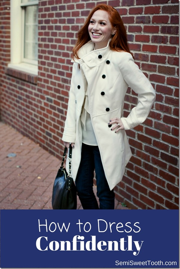 How to Dress Confidently