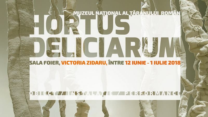 HORTUS DELICIARUM 2 – Expoziție de Victoria Zidaru