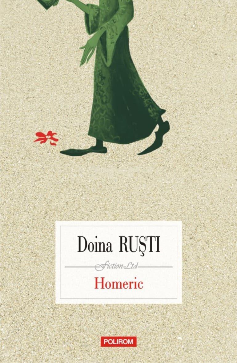 """Doina Ruști, realitatea mahalalei și magie, în romanul """"Homeric"""""""