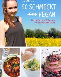 Vegan Rezepte eBook - So schmeckt Vegan