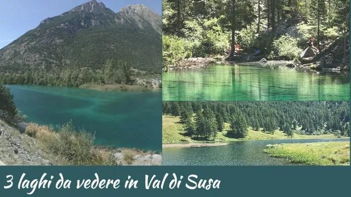 3 laghi della Val di Susa