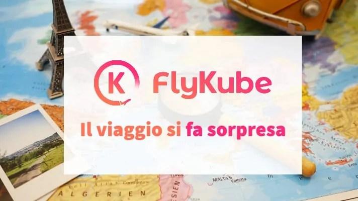FlyKube specializzata in viaggio a sorpresa