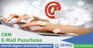 E-Mail Pazarlama ve CRM