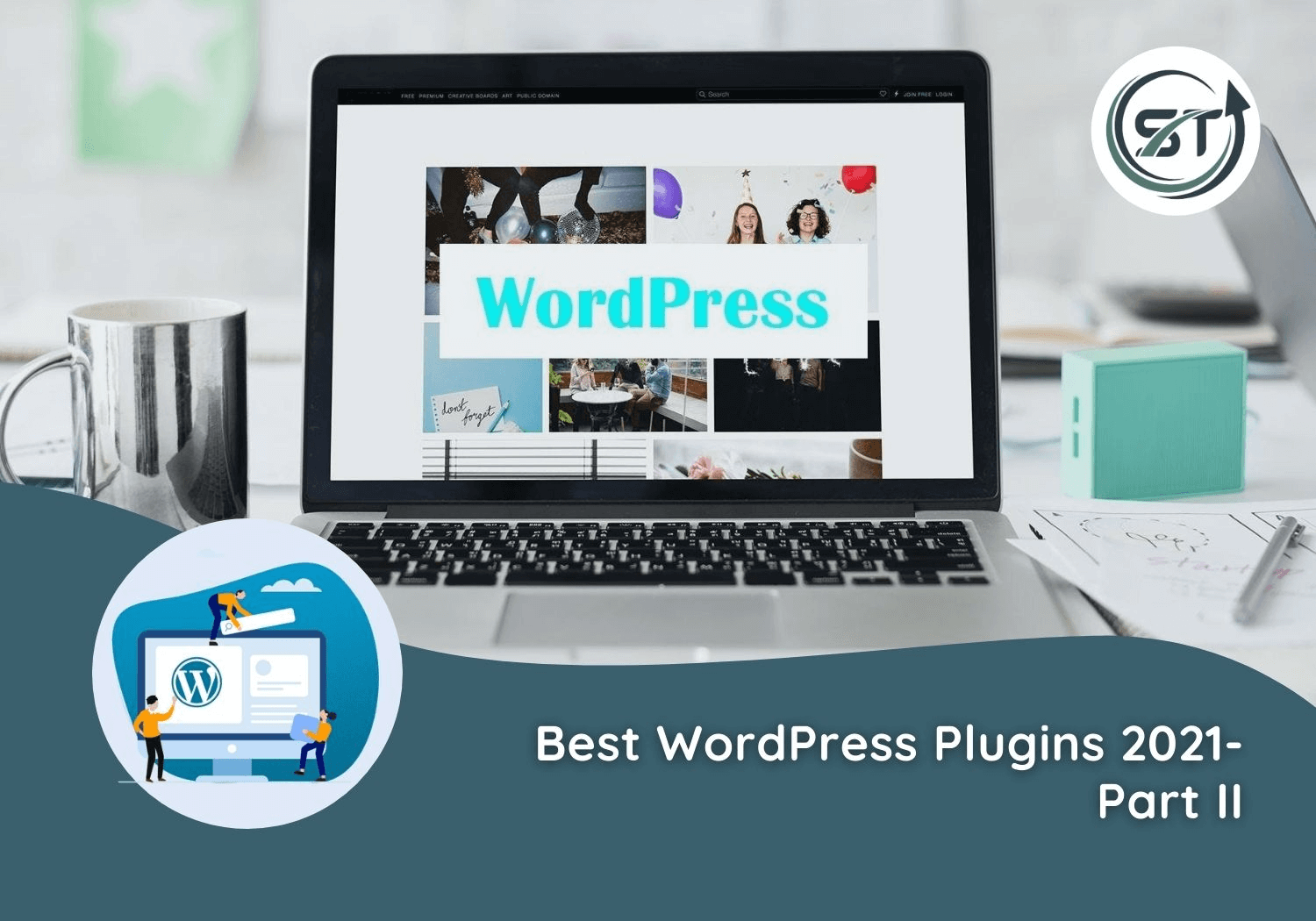 Read more about the article Best WordPress Plugins 2021- Part II