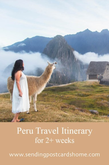 Peru Travel Itinerary for 2+ weeks 1
