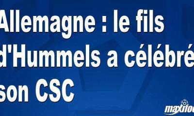 Allemagne : le fils d'Hummels a célébré son CSC