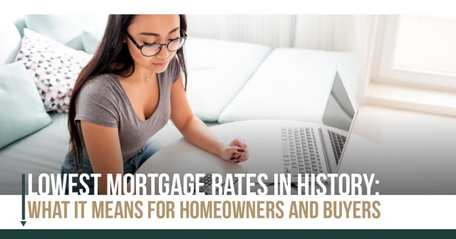 Lowest Mortgage Rate in HistoryImage