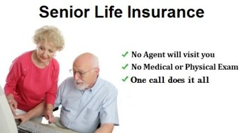 Life Insurance if you are a Seniors Over 50, 60, 65, 70, 75, 80 Up to Age 85