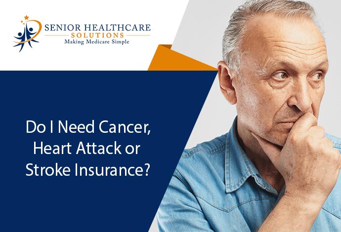 Do-I-Need-Cancer-Heart-Attack-or-Stroke-Insurance