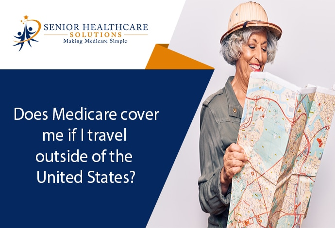 Does-Medicare-cover-me-if-I-travel-outside-of-the-United-States