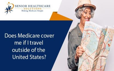 Does Medicare cover me if I travel outside of the United States?