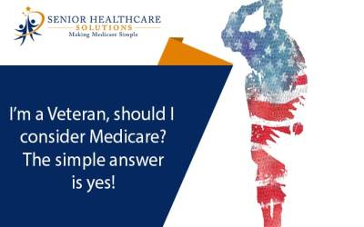 I'm a Veteran, should I consider Medicare? The simple answer is yes!