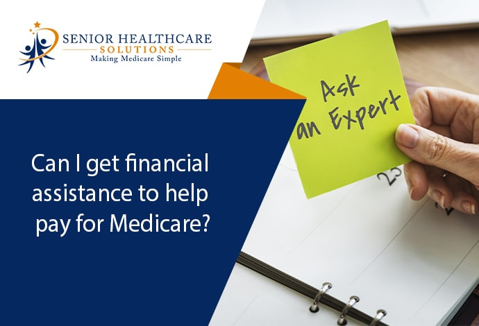 Can-I-get-financial-assistance-to-help-pay-for-Medicare
