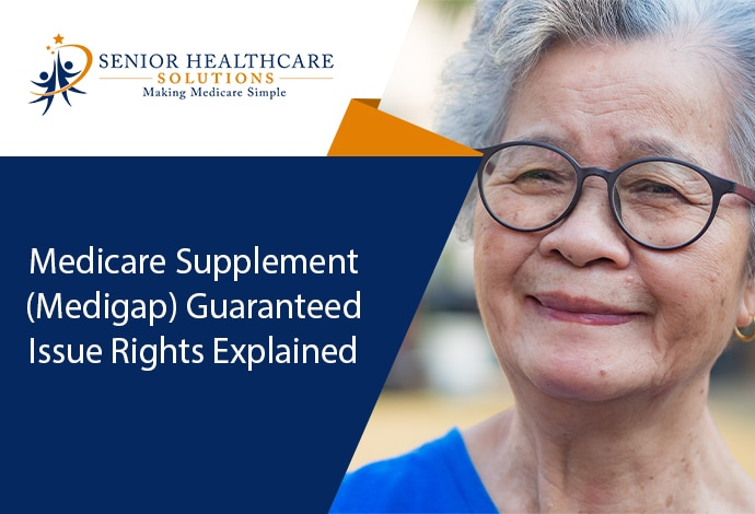 Medicare-Supplement-Medigap-Guaranteed-Issue-Rights-Explained