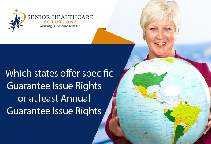 Which-states-offer-specific-Guarantee-Issue-Rights-or-at-least-Annual-Guarantee-Issue-Rights