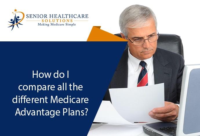 how-do-i-compare-all-different-medicare-advantage-plans