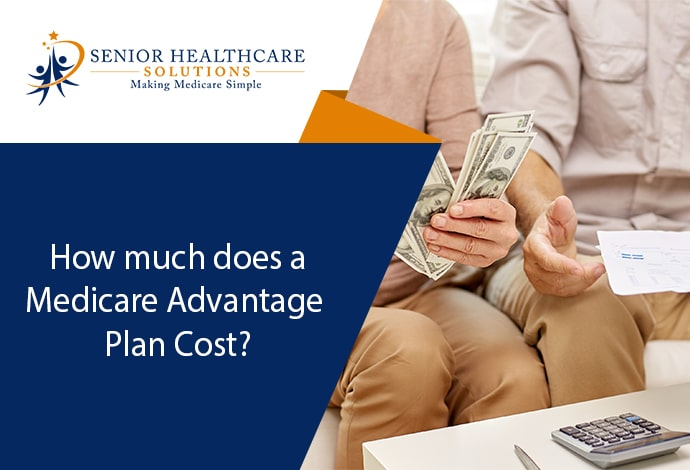 how-much-does-a-medicare-advantage-plan-cost