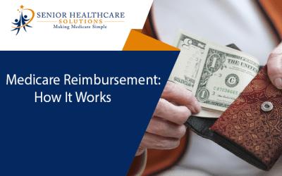 Medicare Reimbursement: How It Works