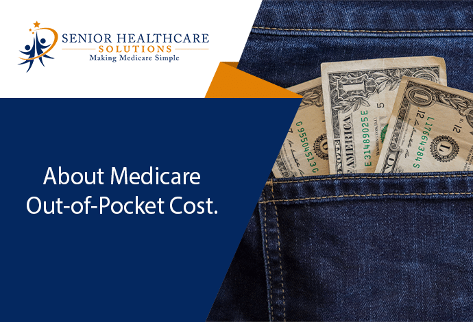 about-medicare-out-of-pocket-cost