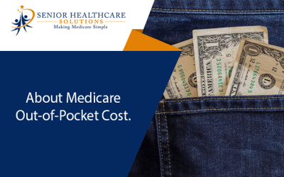 About Medicare Out-of-Pocket Costs
