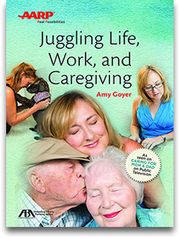 #1 Best Seller - Juggling Life, Work, and Caregiving By Amy Goyer